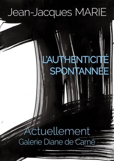 L'authenticité spontanée par Jean-Jacques Marie